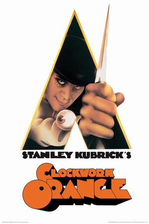 A Clockwork Orange- A Stanley Kubrick Movie Plakater