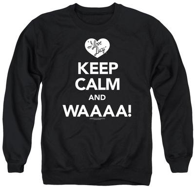 Crewneck Sweatshirt: I Love Lucy - Keep Calm Waaa Shirt