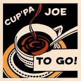 Cup'pa Joe to Go Prints