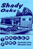 Retro - Shady Oaks Trailer Park Plakáty