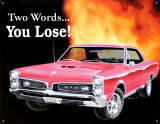 Pontiac GTO You Lose Tin Sign