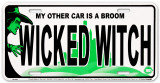 WICKED WITCH License Plate Plaque en métal