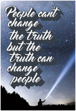 Truth People And Change Posters