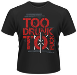 Dead Kennedys- Too Drunk To Fuck Shirts