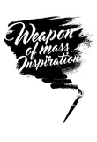Weapon Of Mass Inspiration  Paint Brush Posters