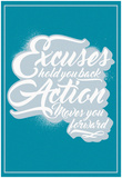 Excuses And Action Prints