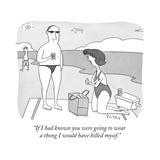 """If I had known you were going to wear a thong I would have killed mysef."" - Cartoon Premium Giclee Print by Peter C. Vey"
