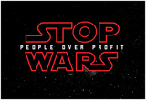STOP WARS - People over Profit Plakater