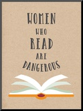 Women Who Read Are Dangerous Mounted Print by  Peach & Gold