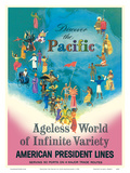 Discover the Pacific - American President Lines - Ageless World of Infinite Variety Posters by Louis Macouillard