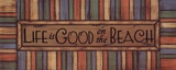 Life is Good Prints by Sue Allemand