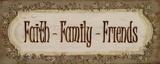 Faith Family Friends Posters van Grace Pullen