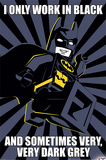 Lego Batman- Only Work In Black Posters