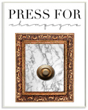 Press Button For Champagne Wood Sign