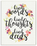 Kind Words Kind Thoughts Kind Deeds Floral Wood Sign