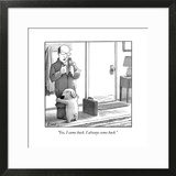 """""""Yes, I came back. I always come back."""" - New Yorker Cartoon Art Print by Harry Bliss"""