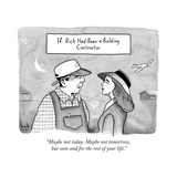 """Maybe not today. Maybe not tomorrow, but soon and for the rest of your li - New Yorker Cartoon Stretched Canvas Print by Bob Eckstein"