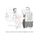 """If you connect the measles, it spells out 'My parents are idiots.'"" - New Yorker Cartoon Stretched Canvas Print by Emily Flake"