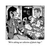 """We're editing our collection of plastic bags."" - New Yorker Cartoon Stretched Canvas Print by William Haefeli"