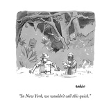 """""""In New York, we wouldn't call this quick."""" - New Yorker Cartoon Stretched Canvas Print by Liam Walsh"""