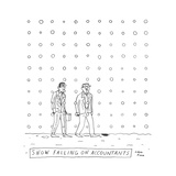 Snow falling on accountants -- two men walk through the snow.  - New Yorker Cartoon Stretched Canvas Print by Liana Finck