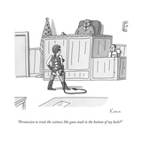 """Permission to treat the witness like gum stuck to the bottom of my heels? - New Yorker Cartoon Stretched Canvas Print by Zachary Kanin"