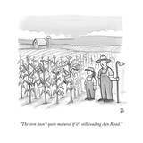 """The corn hasn't quite matured if it's still reading Ayn Rand."" - New Yorker Cartoon Stretched Canvas Print by Paul Noth"