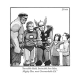 """Incredible Hulk, Invincible Iron Man, Mighty Thor, meet Unremarkable Ed."" - New Yorker Cartoon Stretched Canvas Print by Harry Bliss"