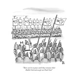 """There can be no peace until they renounce their Rabbit God and accept our?"" - New Yorker Cartoon Stretched Canvas Print by Paul Noth"