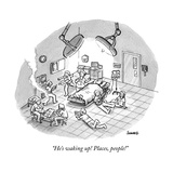 """He's waking up! Places, people!"" - New Yorker Cartoon Stretched Canvas Print by Benjamin Schwartz"
