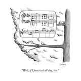 """Well if I practiced all day too."" - New Yorker Cartoon Stretched Canvas Print by Avi Steinberg"