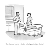 """""""Your heart rate's good, but it shouldn't be beating under the floor like ..."""" - New Yorker Cartoon Stretched Canvas Print by Paul Noth"""