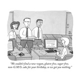 """We couldn't find a raw-vegan, gluten-free, sugar-free, non-G.M.O. cake fo..."" - New Yorker Cartoon Stretched Canvas Print by Peter C. Vey"