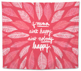 If Mama Aint Happy - Pink  Coquillette Tapestry by Cat Coquillette