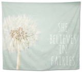 She Believes in Fairies Tapestry by Susannah Tucker