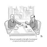 """""""If you are amenable to that offer, I am prepared to respond with this fac..."""" - New Yorker Cartoon Stretched Canvas Print by Paul Noth"""