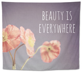Beauty Is Everywhere Tapestry by Susannah Tucker