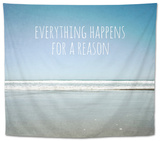 Everything Happens for a Reason Tapestry by Susannah Tucker