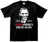 Obama- Made America Great Again Shirts