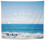 Like to Be Beside the Sea Tapestry by Susannah Tucker