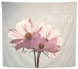 Life Is Beautiful Tapestry by Susannah Tucker