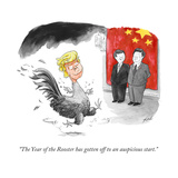 """The Year of the Rooster has gotten off to an auspicious start."" - Cartoon Regular Giclee Print by Tom Toro"