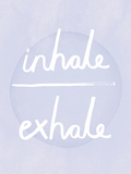 Prana - Inhale - Exhale Art by Sasha Blake