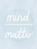 Prana - Mind - Matter Affiche par Sasha Blake