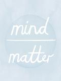 Prana - Mind - Matter Plakat af Sasha Blake