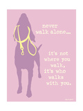 Never Walk - Purple Version Prints by  Dog is Good