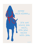 Never Walk - Patriot Version Print by  Dog is Good