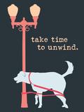 Unwind - Dark Version Plastic Sign by  Dog is Good