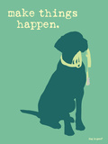 Things Happen - Teal Version Plastic Sign by  Dog is Good