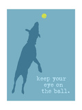 Eye On The Ball - Blue Version Prints by  Dog is Good